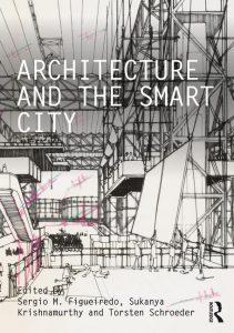 Architecture & The Smart City